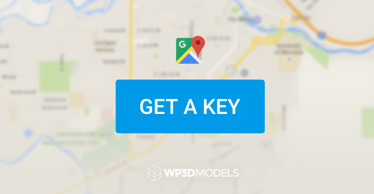 WP3D Models v.2.1.2 & New Google Maps API Keys